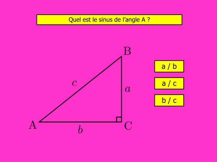 Quel est le sinus de l'angle A ?