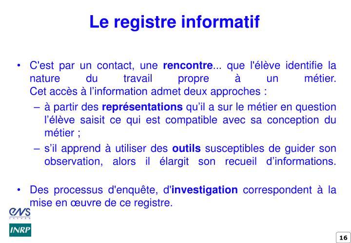 Le registre informatif