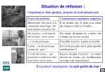 situation de r flexion l expression des gestes propos et connaissances