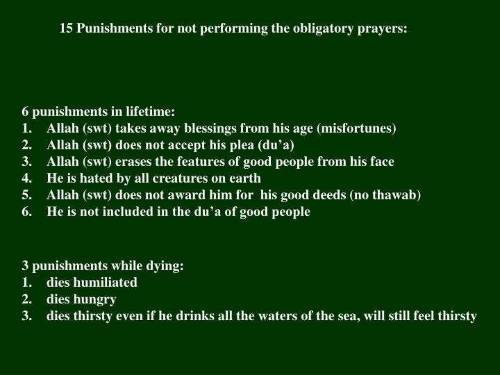 15 Punishments for not performing the obligatory prayers: