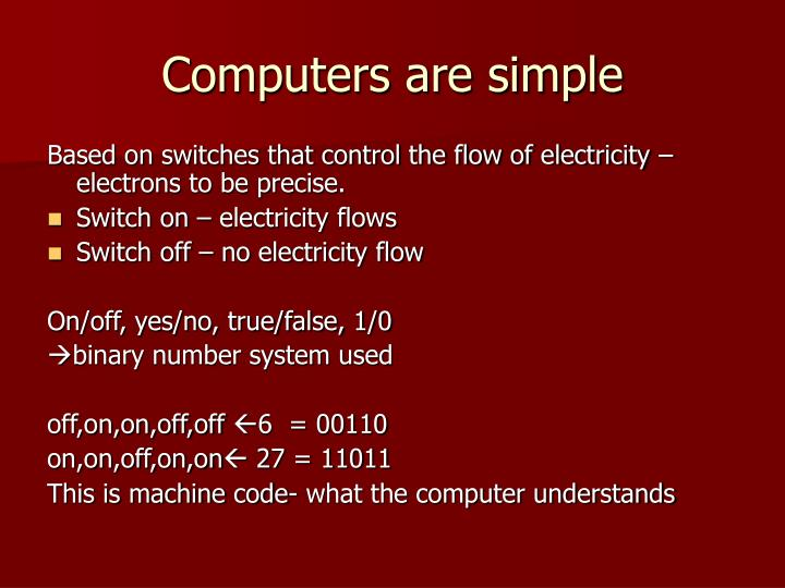 Computers are simple