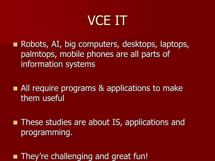 VCE IT