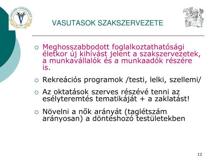 VASUTASOK SZAKSZERVEZETE