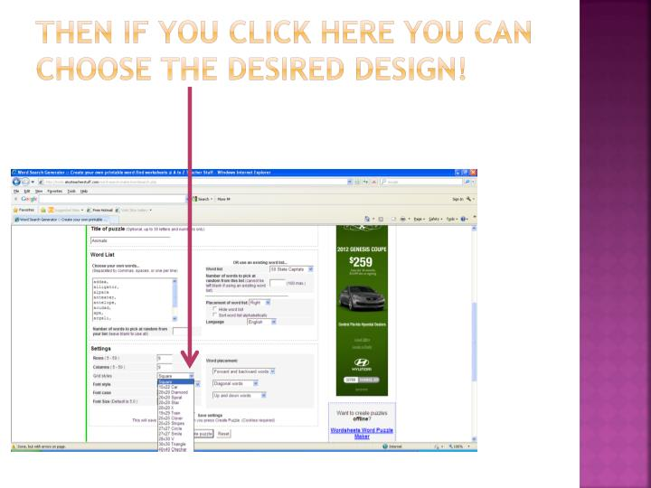 Then if you click here you can choose the desired design!