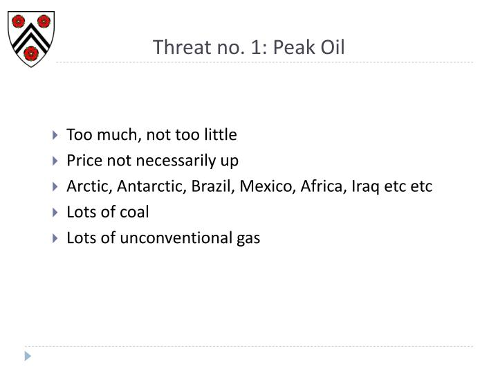 Threat no. 1: Peak Oil