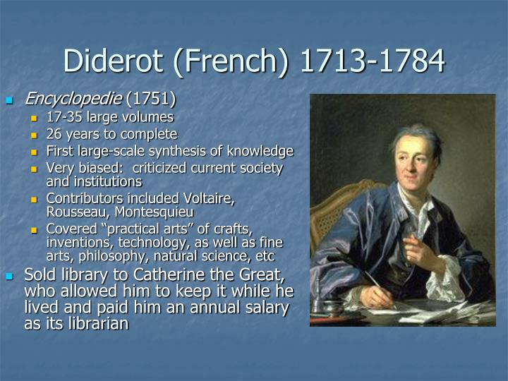 Diderot (French) 1713-1784