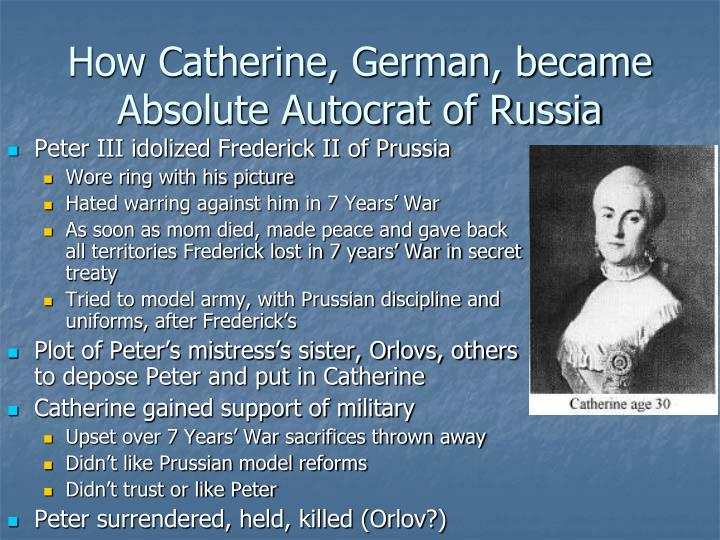 How Catherine, German, became Absolute Autocrat of Russia