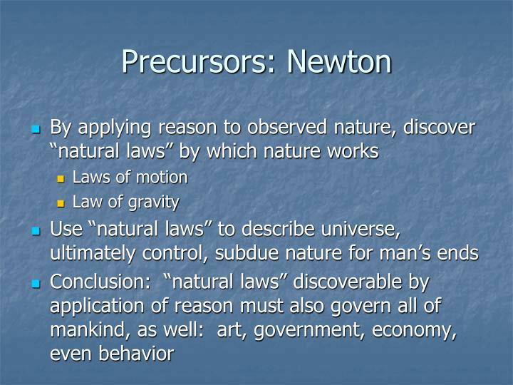 Precursors: Newton