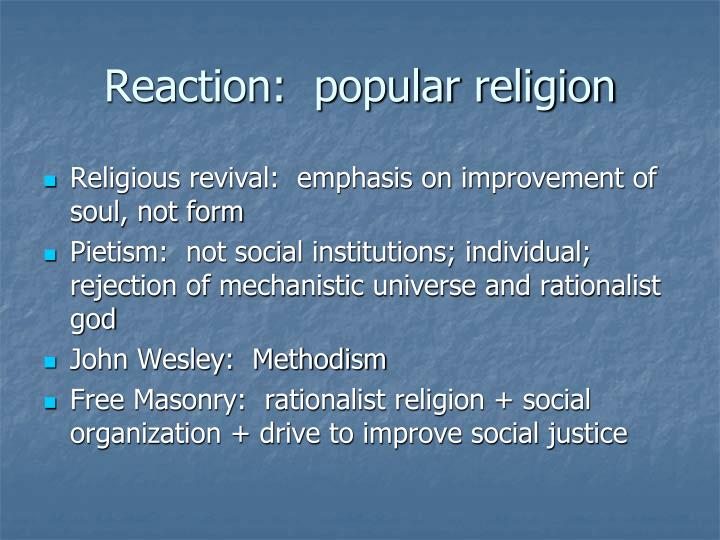 Reaction:  popular religion