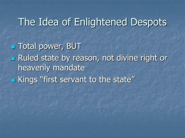 The Idea of Enlightened Despots