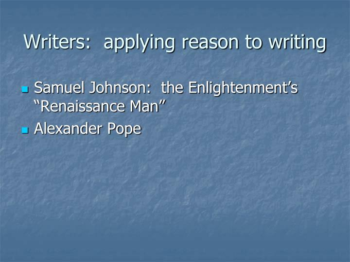 Writers:  applying reason to writing