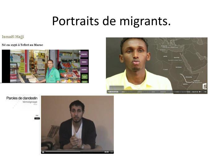 Portraits de migrants.