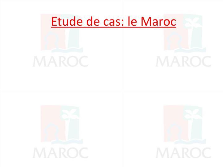 Etude de cas: le Maroc