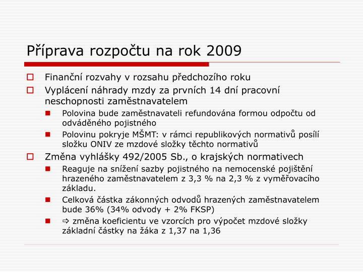 Příprava rozpočtu na rok 2009