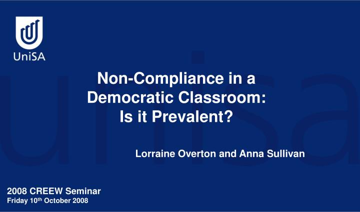 Non compliance in a democratic classroom is it prevalent
