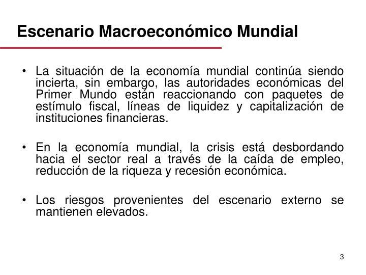 Escenario Macroeconómico Mundial