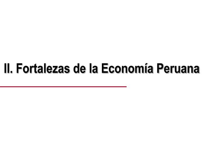 II. Fortalezas de la Economía Peruana