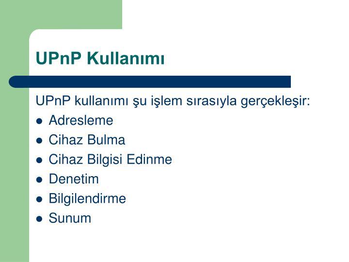 UPnP Kullanımı
