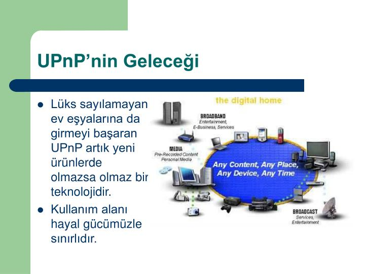 UPnP'nin Geleceği