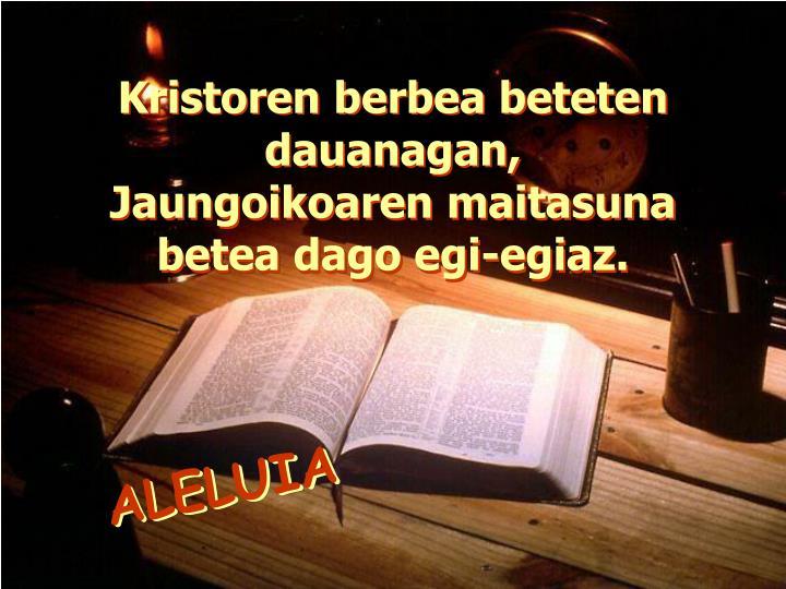 Kristoren berbea beteten dauanagan,
