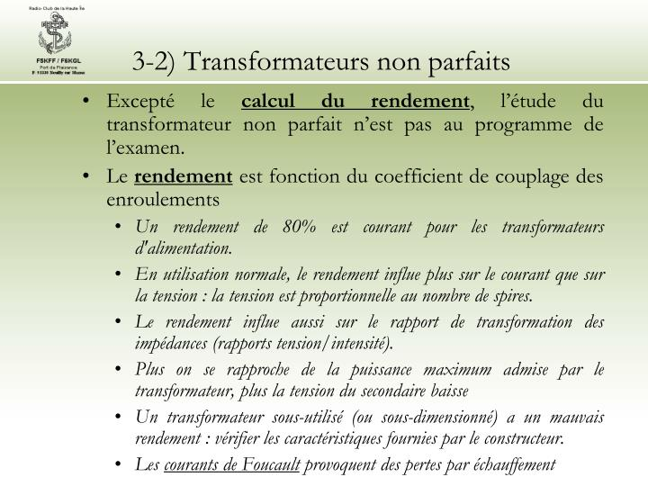 3-2) Transformateurs non parfaits