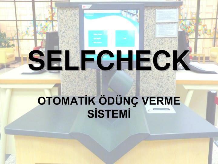 Selfcheck