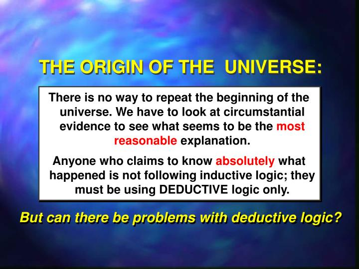 THE ORIGIN OF THE  UNIVERSE: