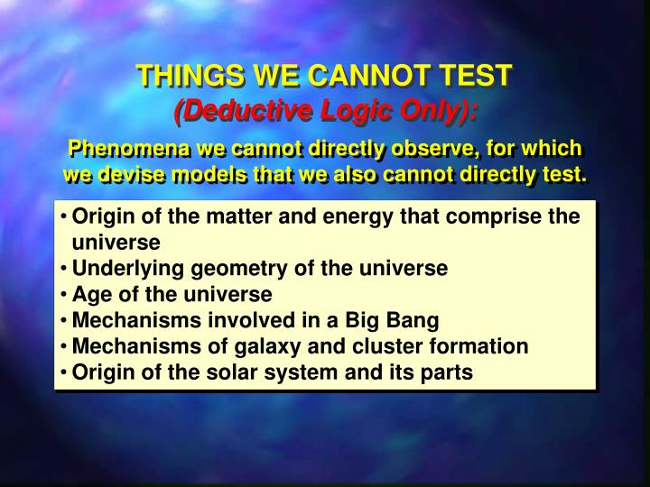 THINGS WE CANNOT TEST