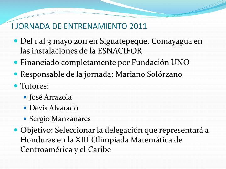 I JORNADA DE ENTRENAMIENTO 2011