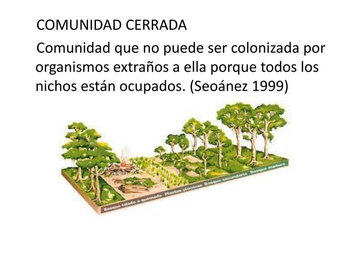 COMUNIDAD CERRADA