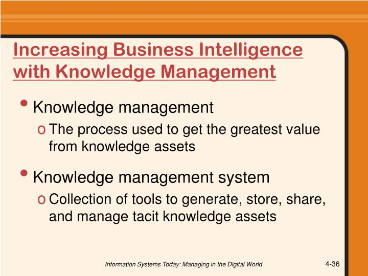 Increasing Business Intelligence with Knowledge Management