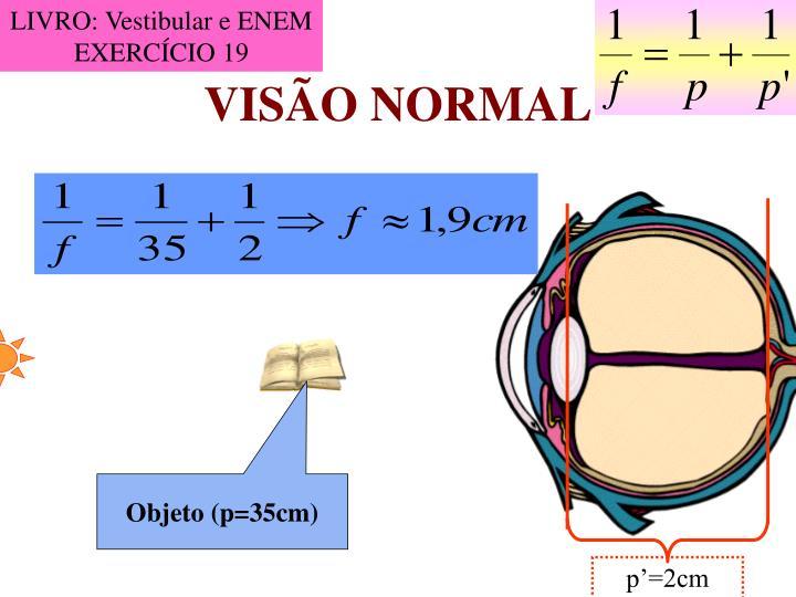 LIVRO: Vestibular e ENEM EXERCÍCIO 19