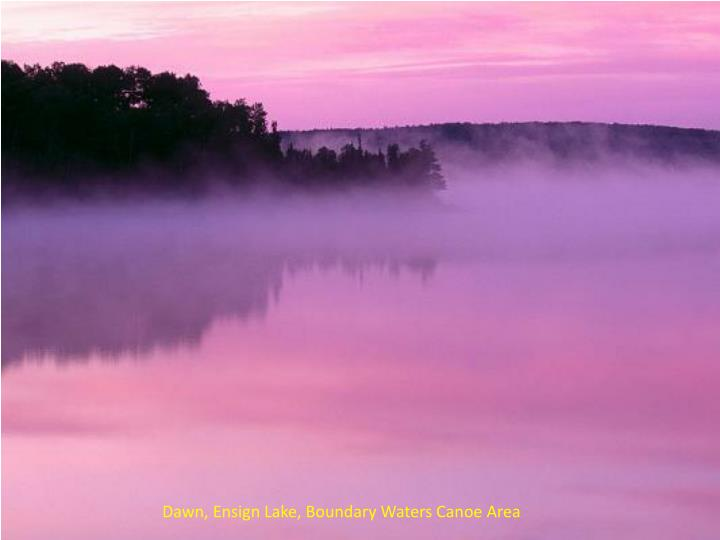 Dawn, Ensign Lake, Boundary Waters Canoe Area