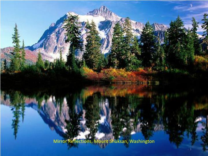 Mirror Reflections, Mount