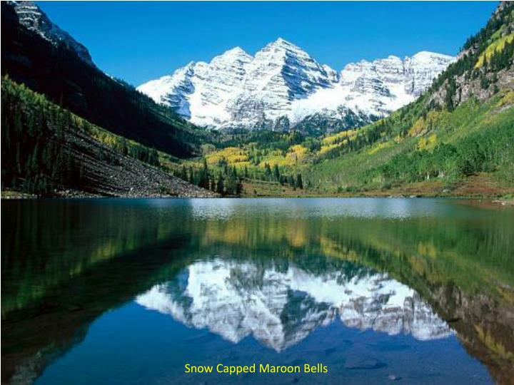 Snow Capped Maroon Bells