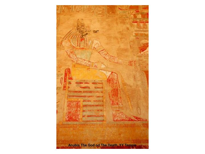 Anubis The God od The Death, YY Temple