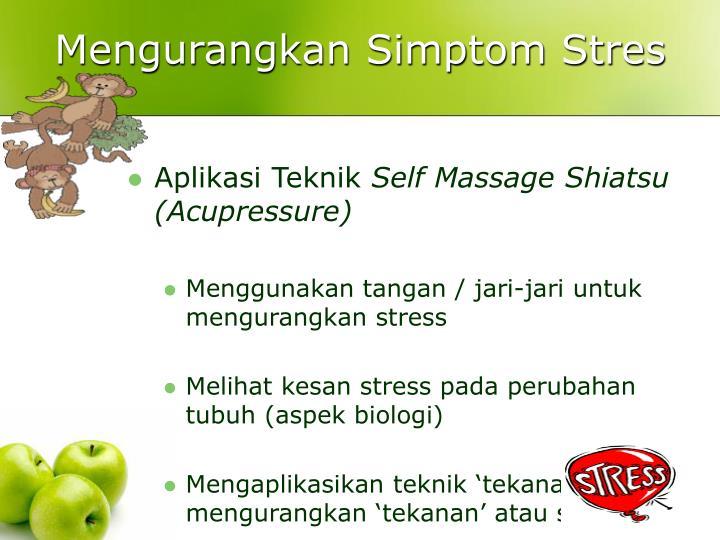 Mengurangkan Simptom Stres