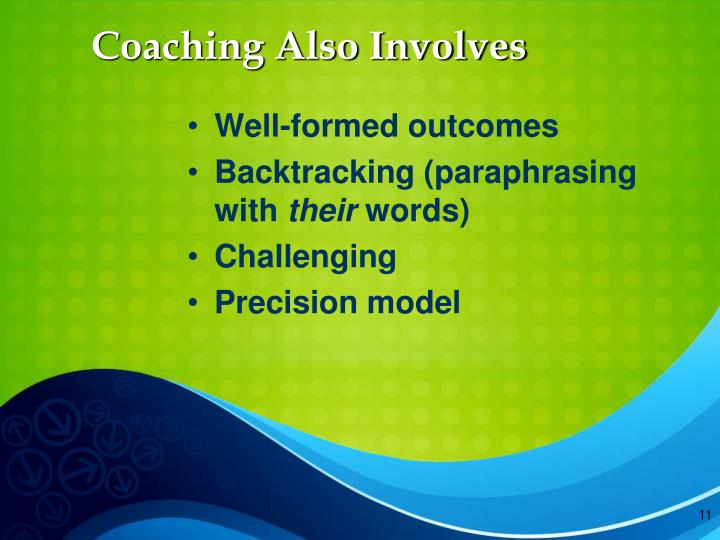 Coaching Also Involves