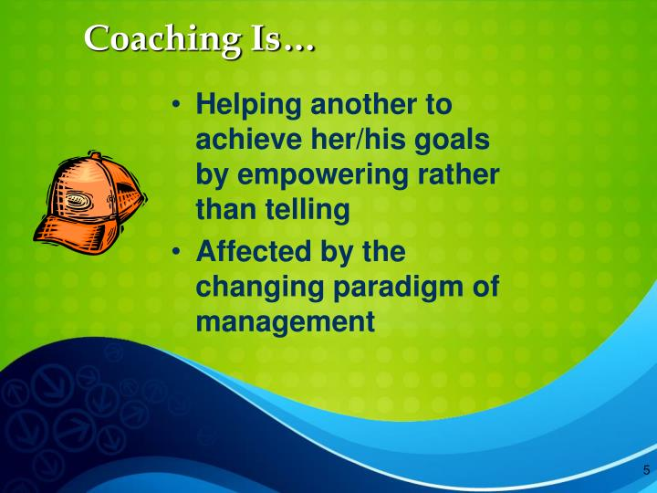 Coaching Is…