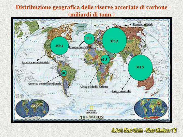 Distribuzione geografica delle riserve accertate di carbone (miliardi di tonn.)