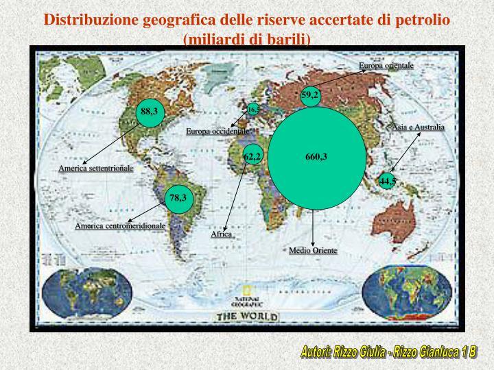 Distribuzione geografica delle riserve accertate di petrolio (miliardi di barili)