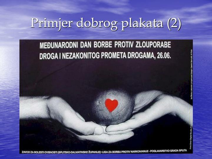 Primjer dobrog plakata (2)