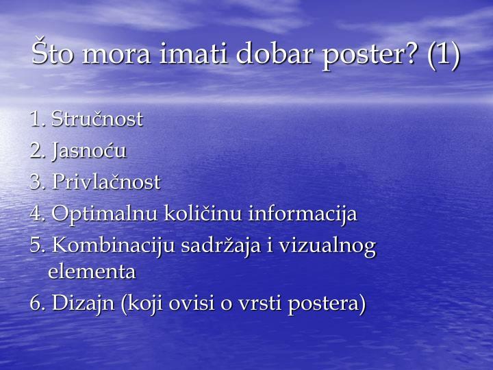 Što mora imati dobar poster? (1)