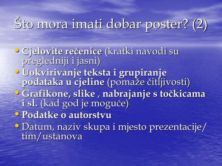 Što mora imati dobar poster? (2)