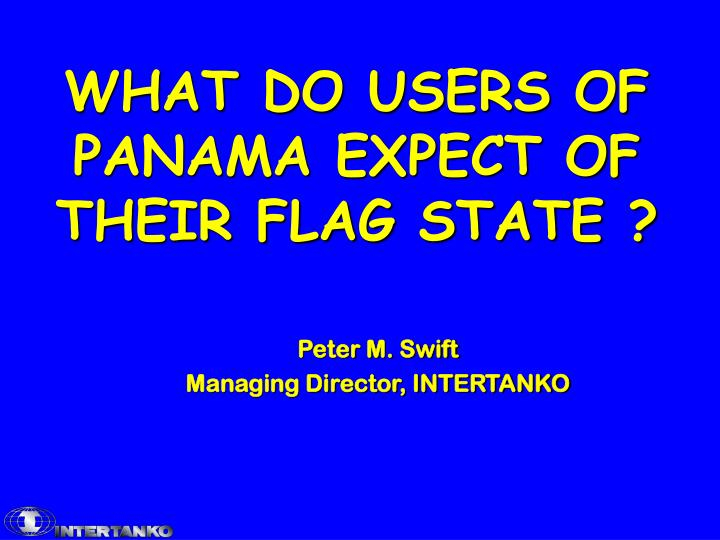 What do users of panama expect of their flag state