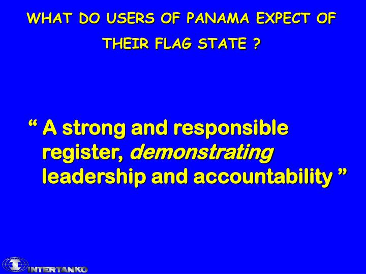 What do users of panama expect of their flag state1