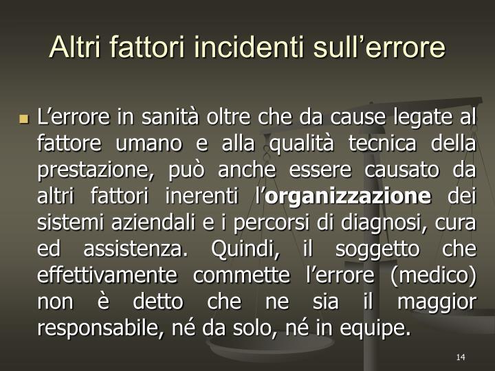 Altri fattori incidenti sull'errore