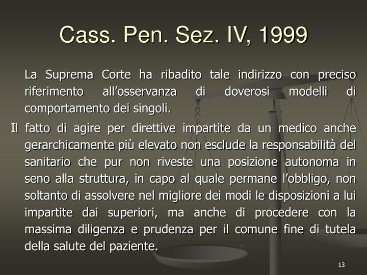 Cass. Pen. Sez. IV, 1999