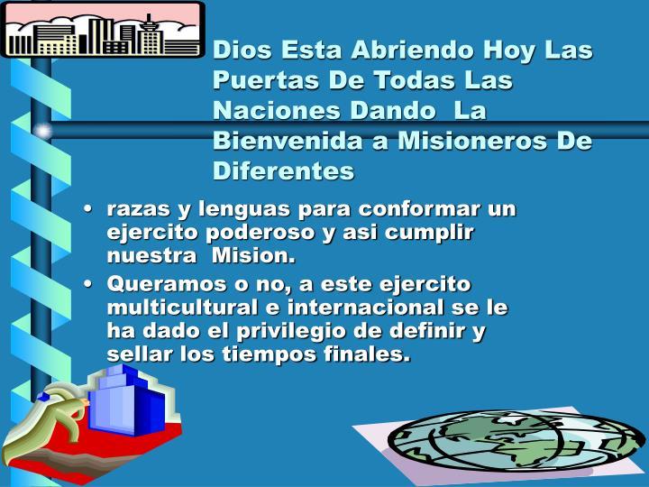 Dios Esta Abriendo Hoy Las Puertas De Todas Las Naciones Dando  La Bienvenida a Misioneros De Diferentes