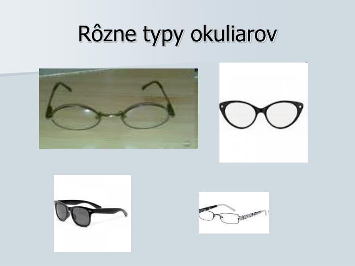 Rôzne typy okuliarov